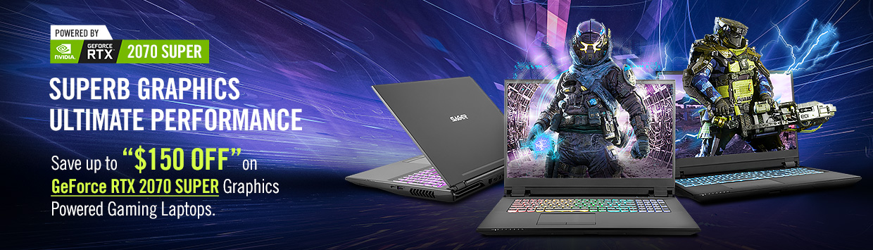 Save up to $150 on GeForce RTX 2070 Super Graphics Powered Gaming Laptops